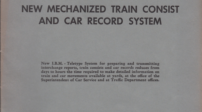 The New Haven RR's 1947 IBM Car Processing And Forwarding System