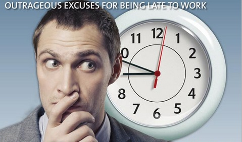 Outrageous Excuses for Being Late to Work