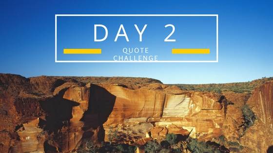Quote Challenge – Day 2