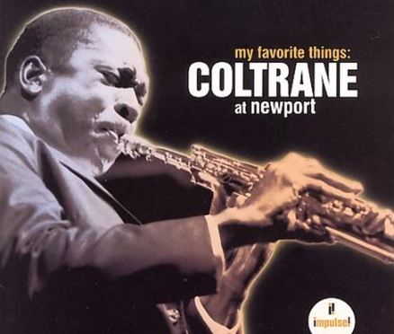 Coltrane, Tyner, Garrison, Haynes: Favorite Things – Newport Jazz Festival 1963