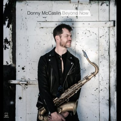 donny-mccaslin beyond now