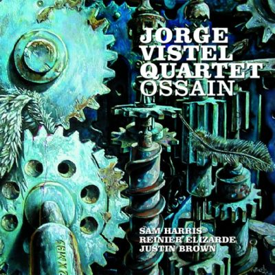 jorge-vistel-quartet-ossain