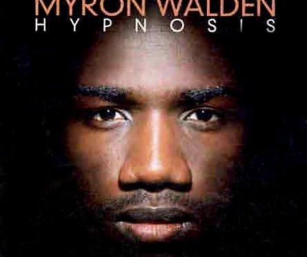Myron Walden | Hypnosis