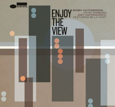 Bobby Hutcherson & Joey DeFrancesco \ Enjoy The View