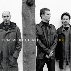 Brad Mehldau Trio \ Ode