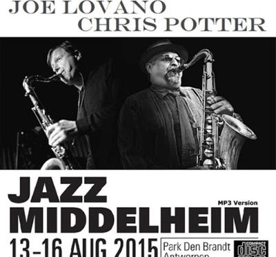 Joe Lovano & Chris Potter – Sax supreme \ Jazz Middelheim 2015 \ Live at Den Brandt Park, Antwerp, Belgium