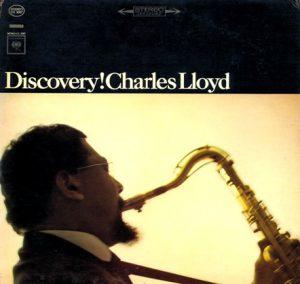 Charles Lloyd \ Discovery!