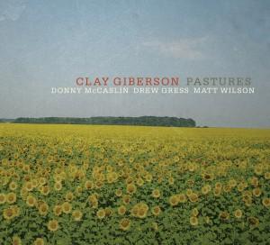 Clay Giberson \ Pastures