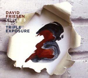 David Friesen Circle 3 Trio  Triple Exposure