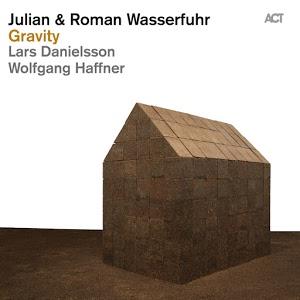 Julian & Roman Wasserfuhr \ Gravity