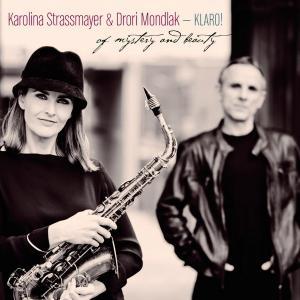 Karolina Strassmayer & Drori Mondlak  Of Mystery and Beauty