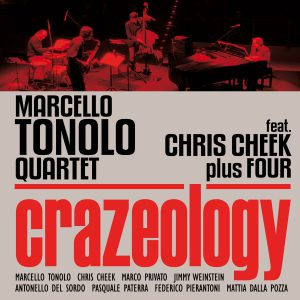 Marcello Tonolo Quartet w/ Chris Cheek  Crazeology