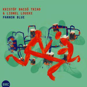 Kristóf Bacsó Triad & Lionel Loueke Pannon Blue (Live)